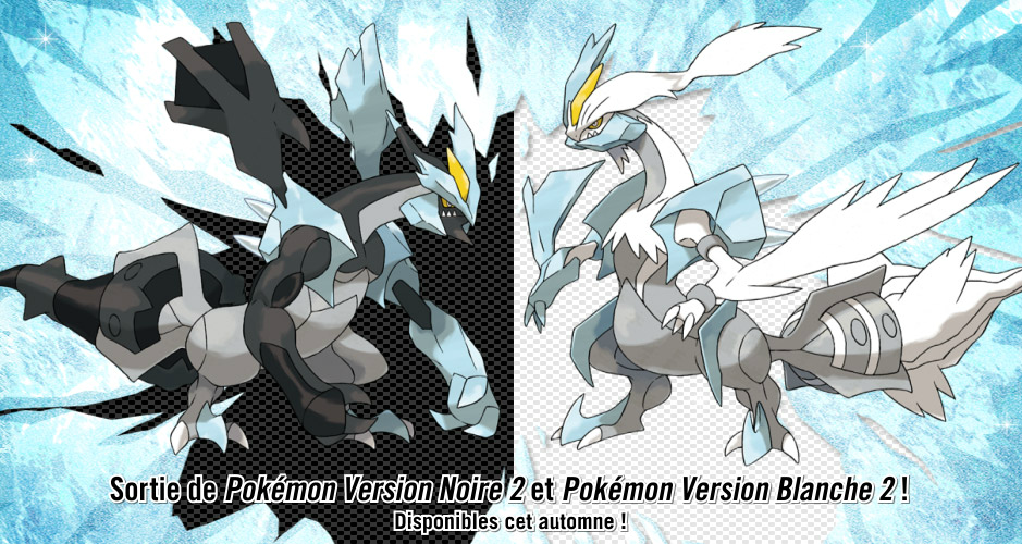 Sortie Pokemon Version Noire 2 & Pokemon Version Blanche 2